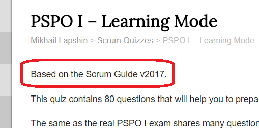Quizzes are based on particular Scrum Guide version